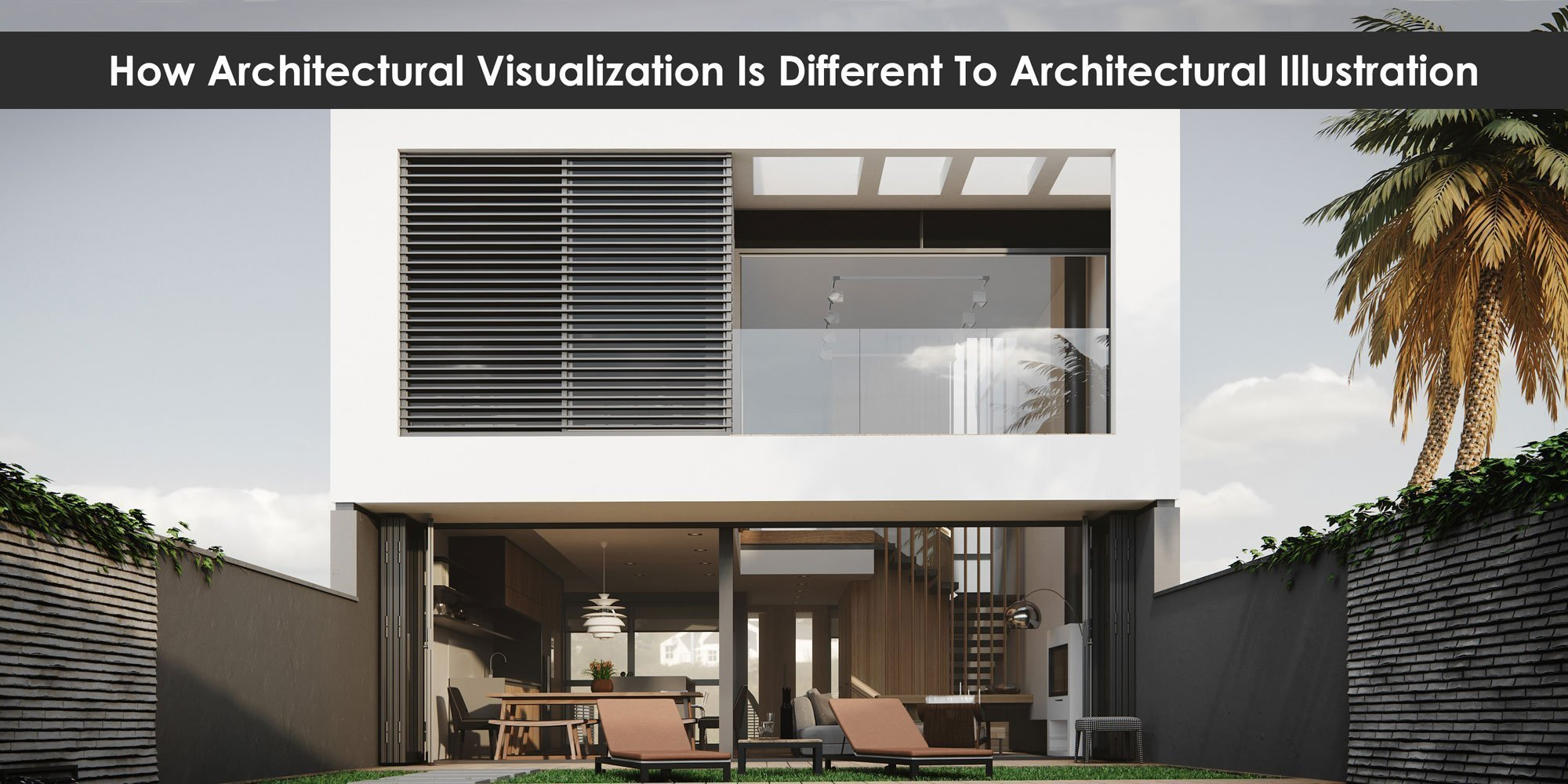 How 3D Architectural Visualization Is Different To 2D Architectural Illustration